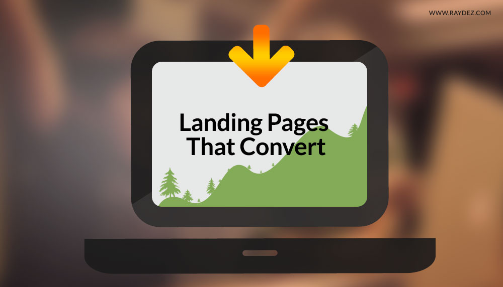 Top 10 tips to create high converting landing pages