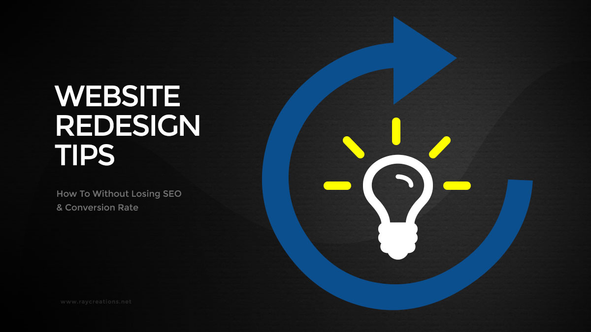 Website Redesign Tips: How To Without Losing SEO & Conversion Rate